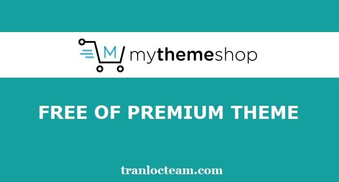 Tặng 36 Premium Theme của MyThemeShop