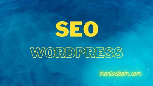 Hướng dẫn SEO WordPress Toàn tập cho người mới (2020)
