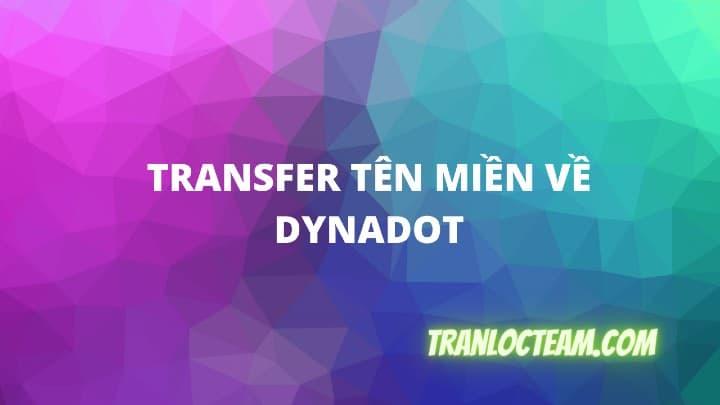 transfer tên miền về dynadot