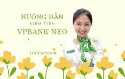 [Hướng dẫn] Kiếm tiền VPBank NEO (2021)