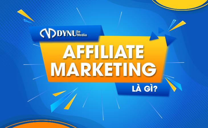DYNU in Media - Affiliate marketing là gì
