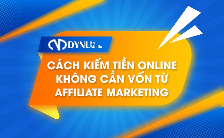 3 bước kiếm tiền online không cần vốn cùng DYNU IN MEDIA 2021 1